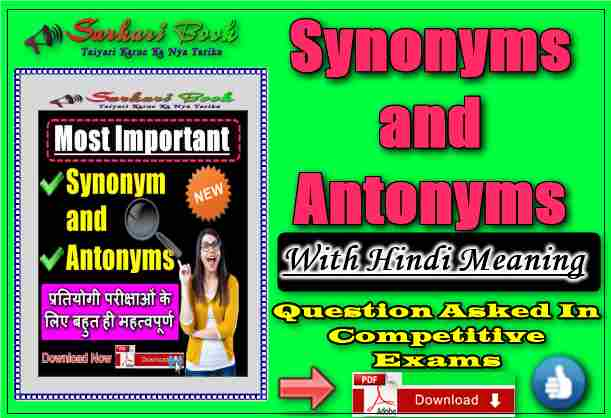 Synonyms and Antonyms With Hindi Meaning-Question Asked In
