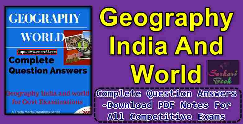 Geography India And World Complete Question Answers Download Pdf Notes