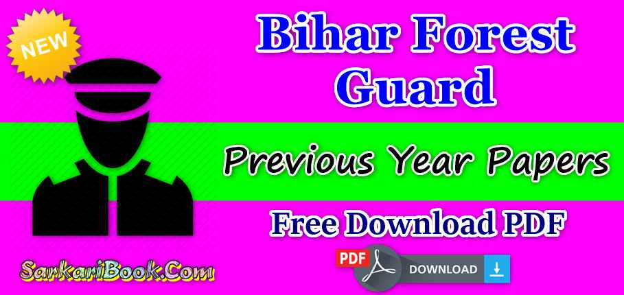 Bihar Forest Guard Previous Papers-Free Download PDF