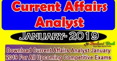Current Affairs Analyst January 2019- Download In PDF