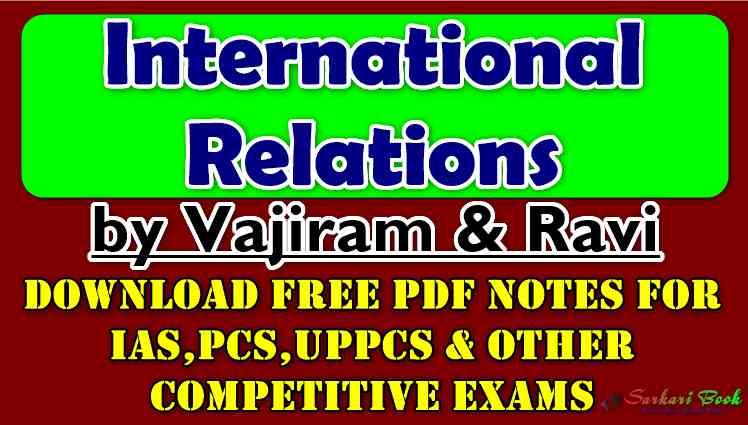 Download International Relations by Vajiram & Ravi PDF Notes