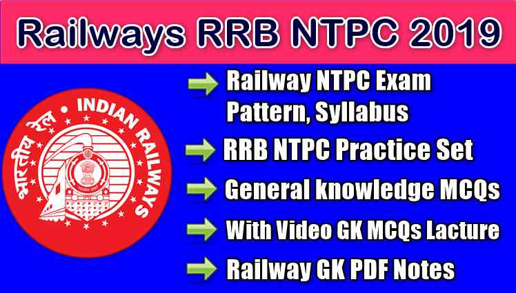 General knowledge MCQs for Railways RRB NTPC 2019