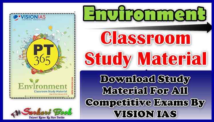 Vision IAS Environment Classroom Study Material