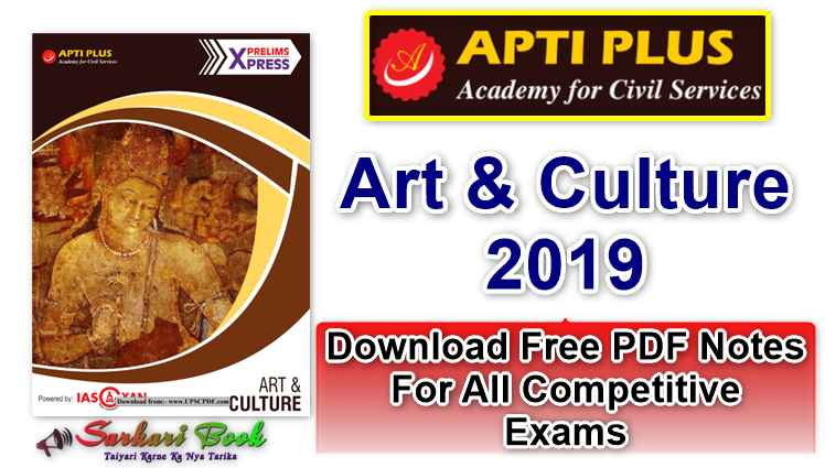 IAS Gyan Prelims Express Art & Culture 2019-Download PDF