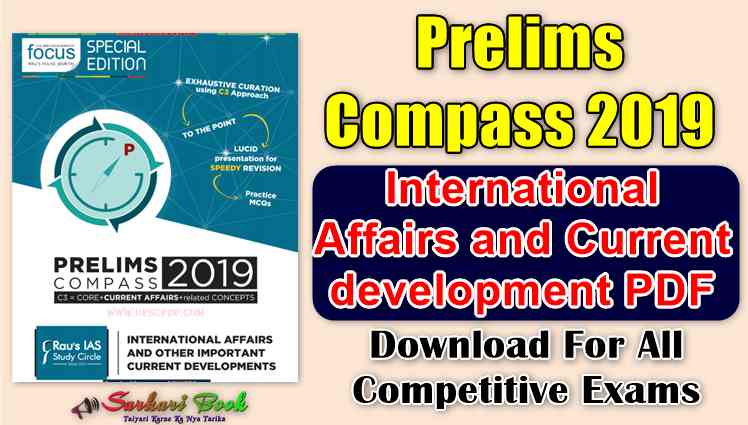 Prelims Compass 2019 International Affairs and Current development PDF