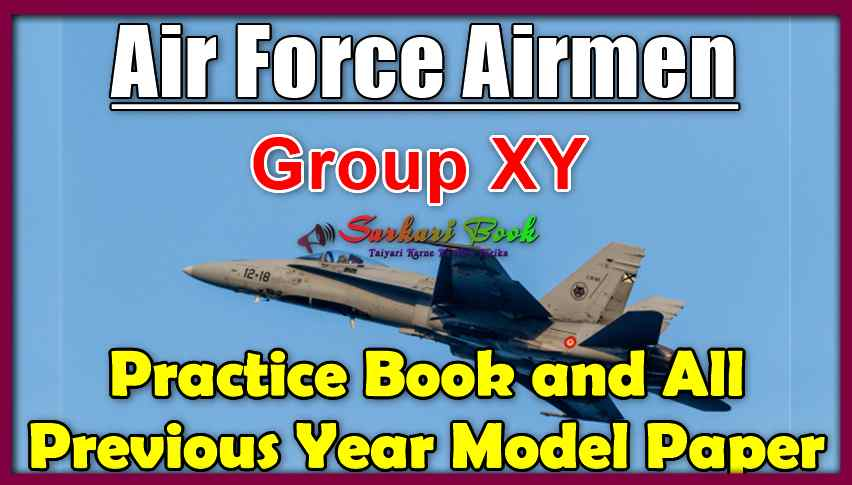 Air Force Airmen Group XY Practice Book and All Previous Year Model Paper