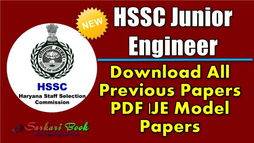 HSSC Junior Engineer Previous Papers PDF|JE Model Papers