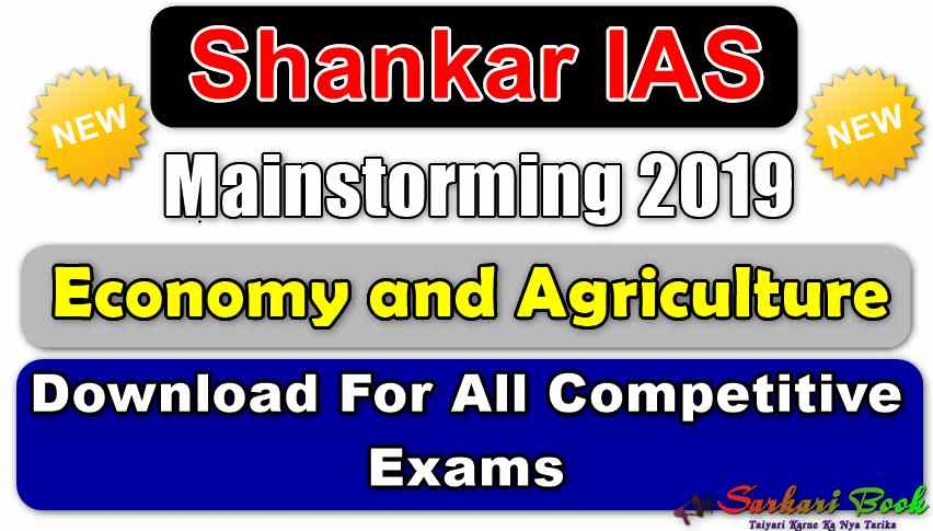 Mainstorming 2019 Economy and Agriculture By Sankar IAS