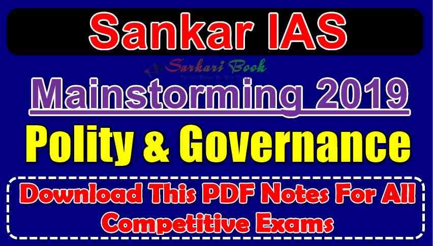 Mainstorming 2019 Polity & Governance By Sankar IAS