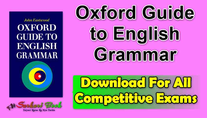 Oxford Guide to English Grammar For All Competitive Exams