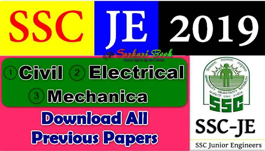 SSC Junior Engineer JE (Civil / Electrical / Mechanical) All Previous Papers