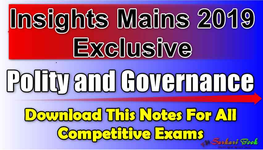 Insights Mains 2019 Exclusive (Polity and Governance)