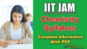 IIT JAM Chemistry Syllabus Pdf Download