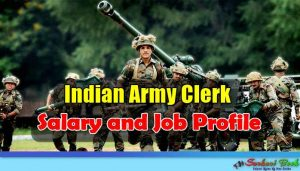 Indian Army Clerk Salary and Job Profile