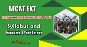 AFCAT EKT (Engineering Knowledge Test) Syllabus and Exam Pattern