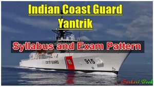 Indian Coast Guard Yantrik Syllabus and Exam Pattern
