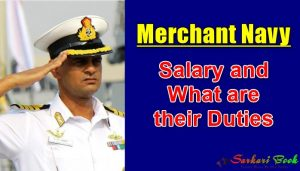 Merchant Navy Salary and What are their Duties