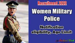 Women Military Police Recruitment 2020 Notification eligibility, Age Limit