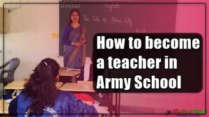 How to become a teacher in Army School