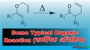 Some Typical Organic Reaction