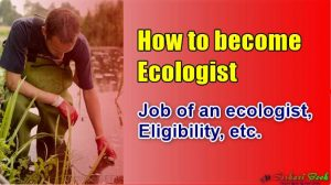How to become Ecologist in Hindi