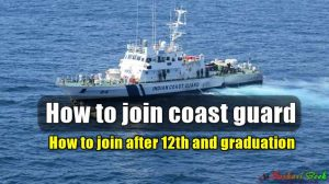 How to join coast guard in hindi|How to join after 12th and graduation.